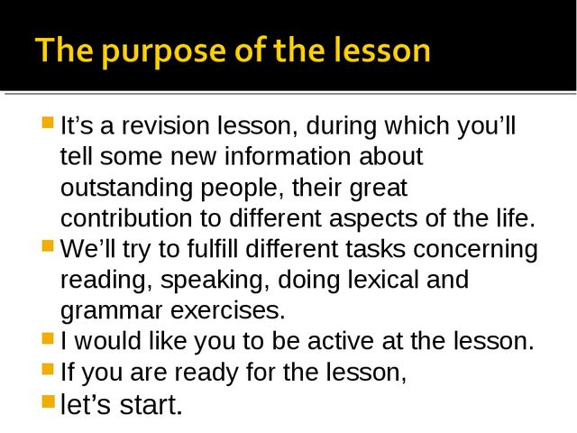 It's a revision lesson, during which you'll tell some new information about o...