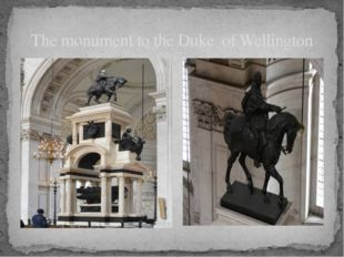 The monument to the Duke of Wellington
