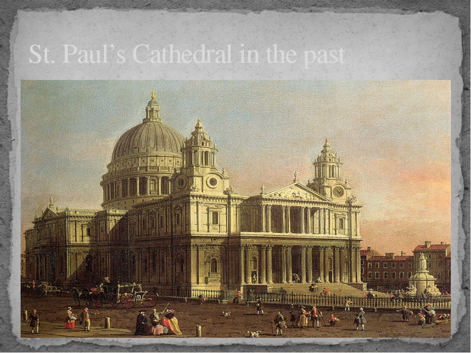 St. Paul's Cathedral in the past