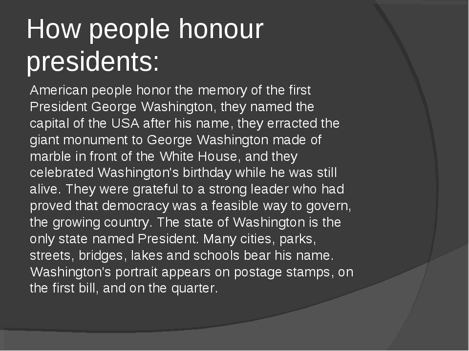 How people honour presidents: American people honor the memory of the first P...