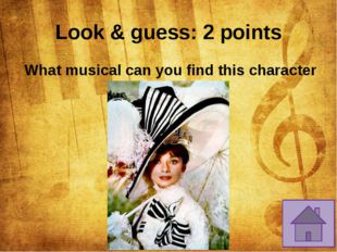 Characters: 2 points 	In which musical are King Arthur, Queen Guinevere and S