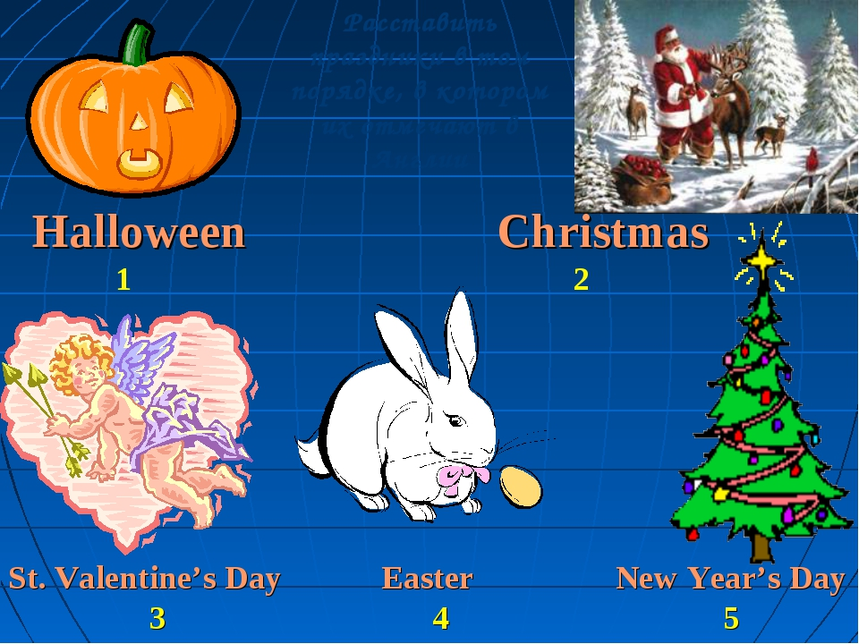 Halloween Christmas 1 2 St. Valentine's Day Easter New Year's Day 3 4 5 Расст...