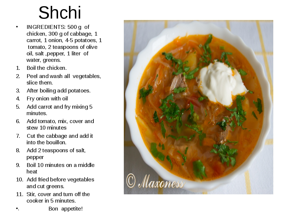 Shchi INGREDIENTS: 500 g of chicken, 300 g of cabbage, 1 carrot, 1 onion, 4-5...