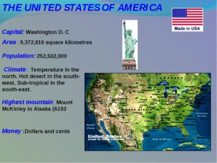 THE UNITED STATES OF AMERICA               Capital: Washington D. C Area : 9,