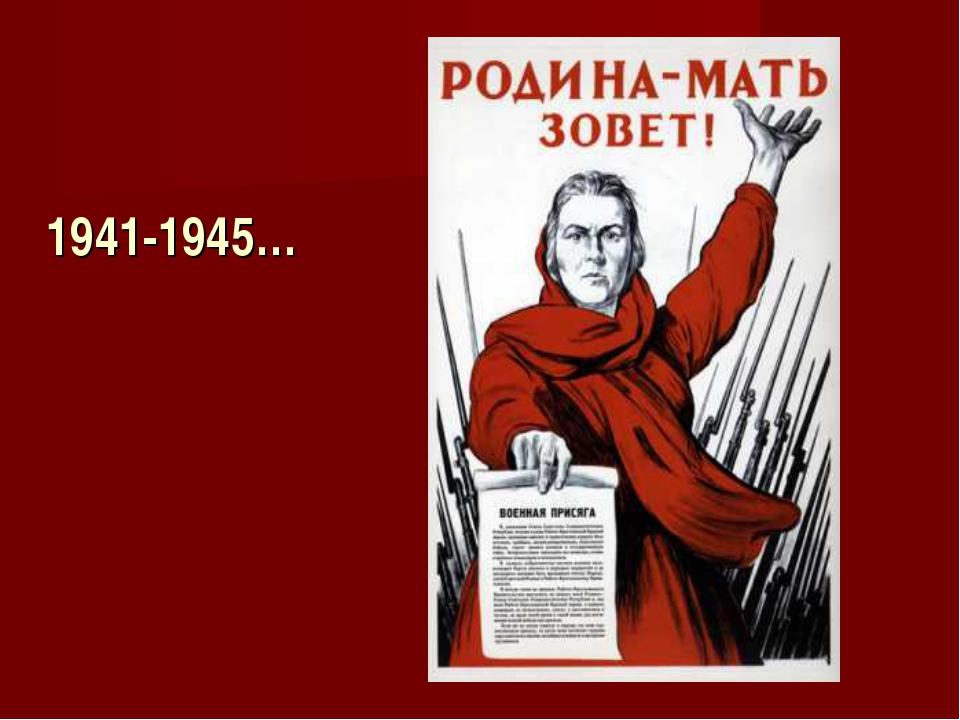 1941-1945…