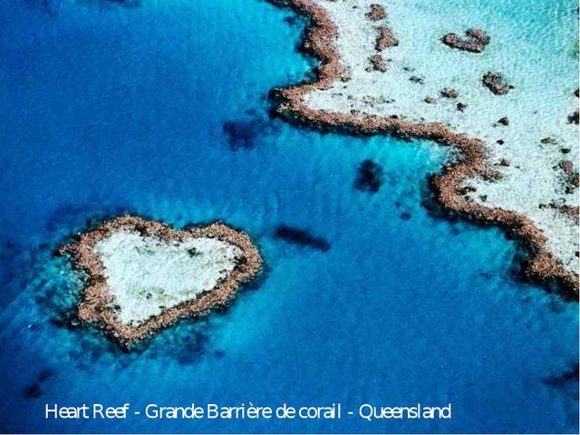 Heart Reef - Grande Barrière de corail - Queensland