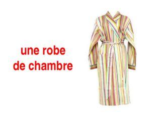 une robe de chambre