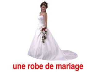 une robe de mariage