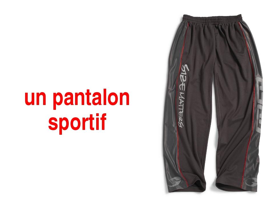 un pantalon sportif