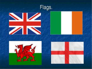 Flags.