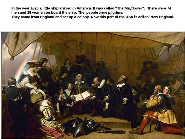 "In the year 1620 a little ship arrived in America. It was called ""The Mayflow..."