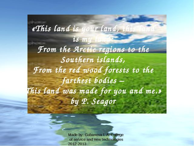 «This land is your land, this land is my land: From the Arctic regions to the...