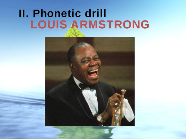 LOUIS ARMSTRONG Made by: Gubanova I. A. College of service and new technologi...