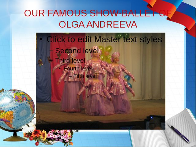 OUR FAMOUS SHOW-BALLET OF OLGA ANDREEVA