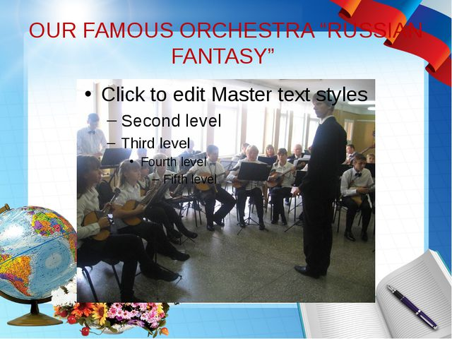 "OUR FAMOUS ORCHESTRA ""RUSSIAN FANTASY"""
