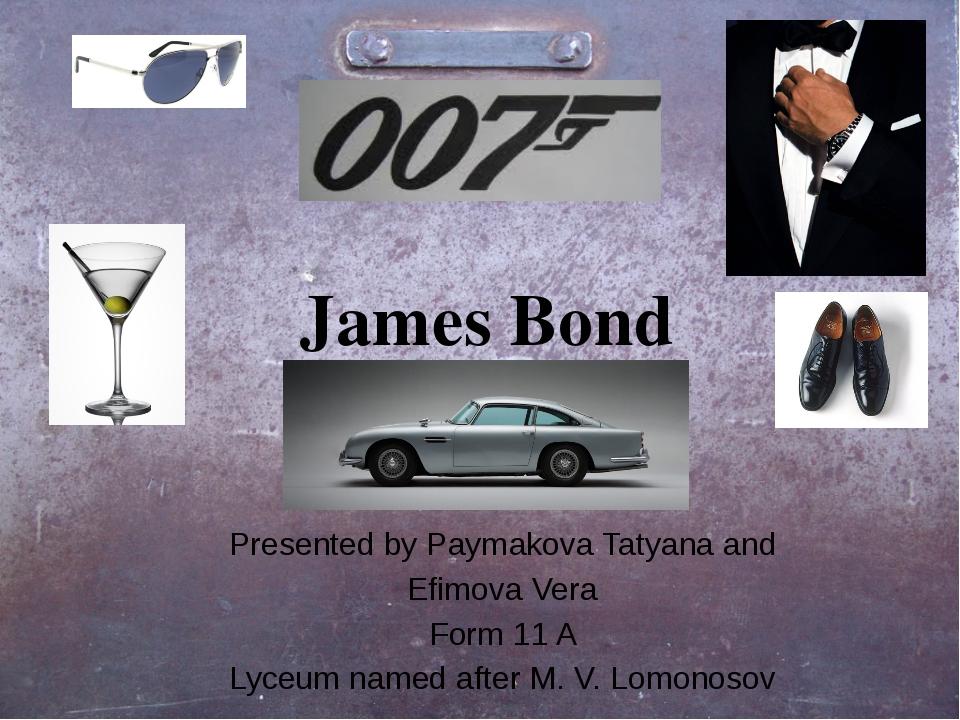 Presented by Paymakova Tatyana and Efimova Vera Form 11 A Lyceum named after...
