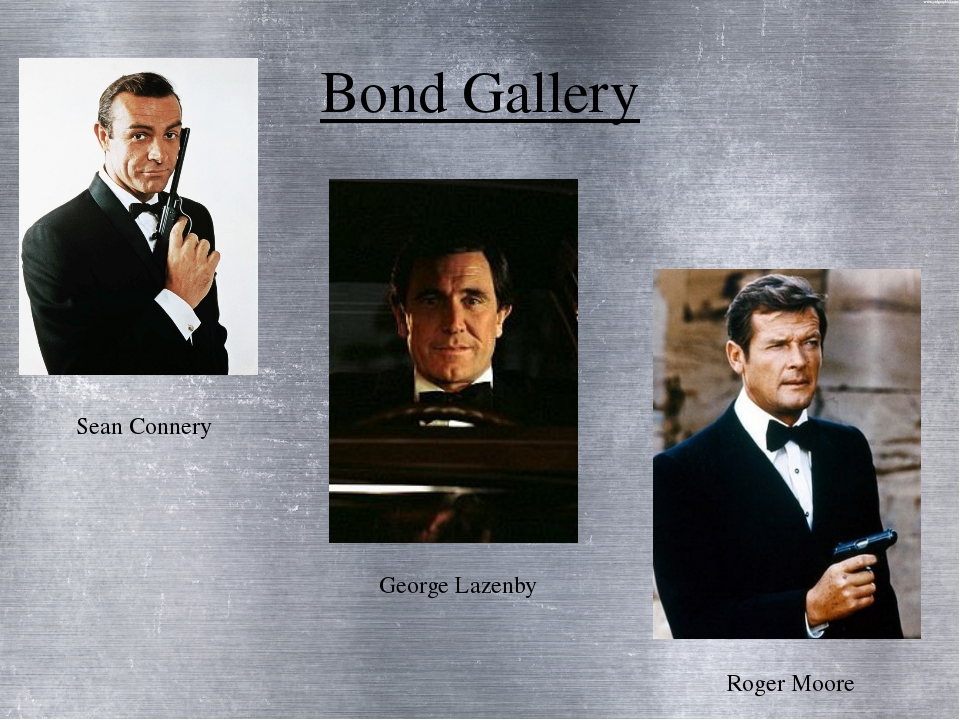 Bond Gallery Sean Connery George Lazenby Roger Moore