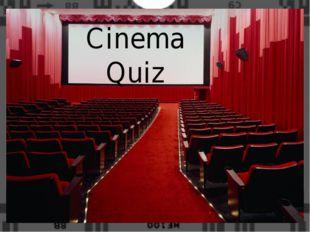 Cinema Quiz