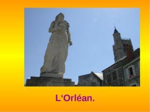 L'Orléan.