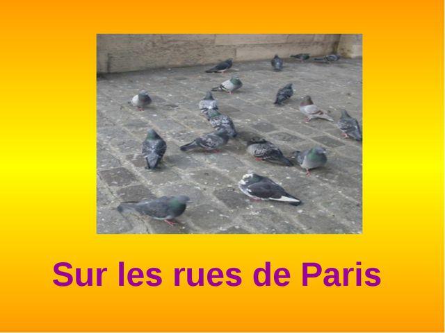 Sur les rues de Paris