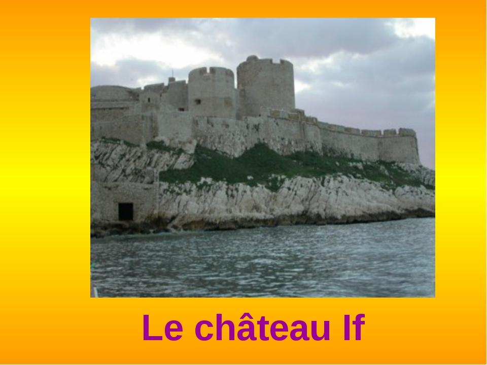 Le château If