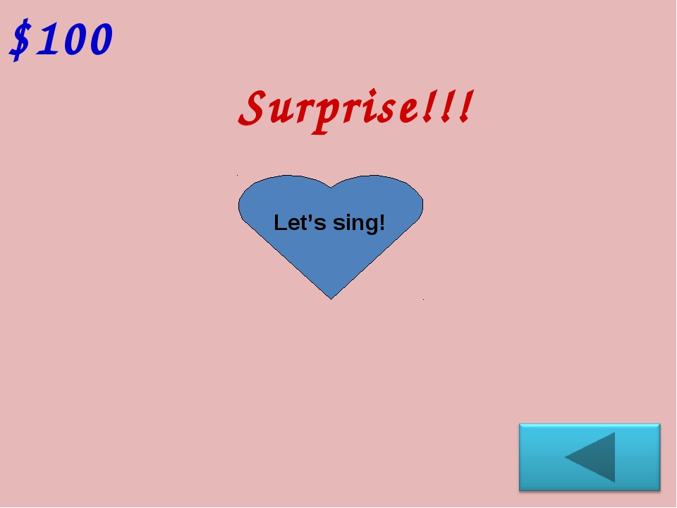 Surprise!!! $100 Let's sing!