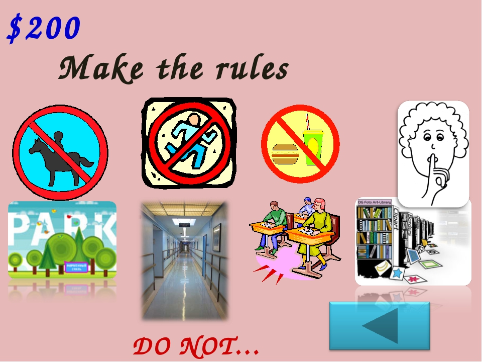 Make the rules $200 DO NOT…