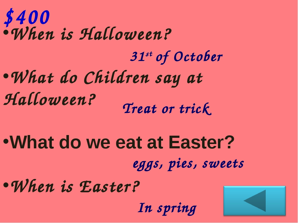 When is Halloween? What do Children say at Halloween? What do we eat at Easte...