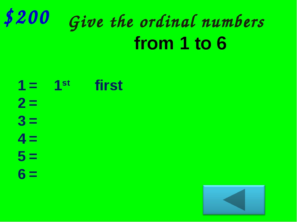 Give the ordinal numbers $200 = 1st first = 2nd second = 3rd third = 4th four...