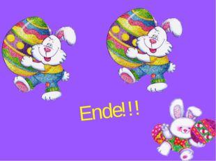 Ende!!!