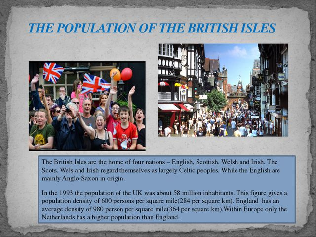 The British Isles are the home of four nations – English, Scottish. Welsh and...