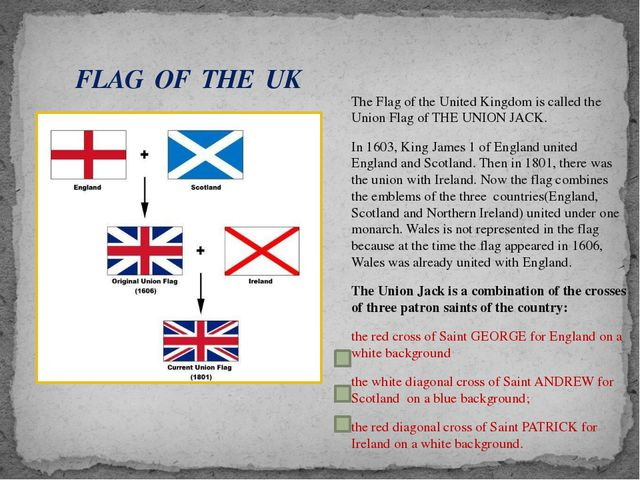 The Flag of the United Kingdom is called the Union Flag of THE UNION JACK. In...