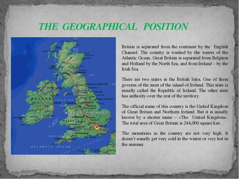 Britain is separated from the continent by the English Channel. The country i...