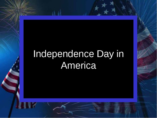 Independence Day in America