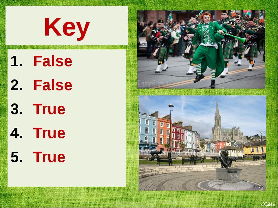 Key False False True True True