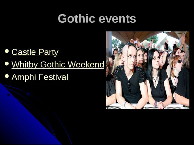 Gothic events Castle Party Whitby Gothic Weekend Amphi Festival
