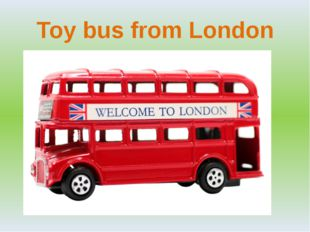 Toy bus from London