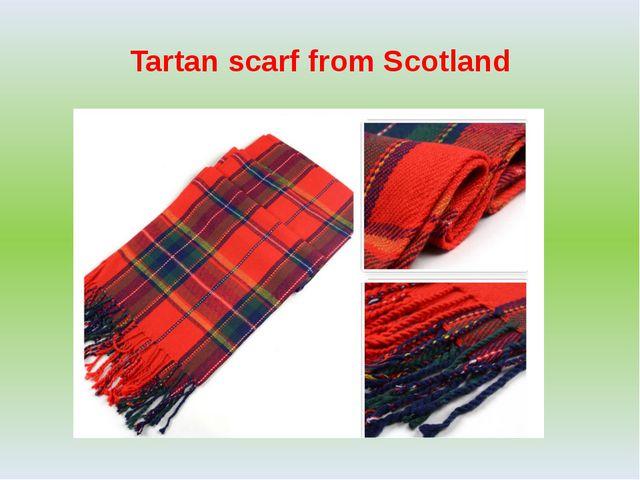 Tartan scarf from Scotland