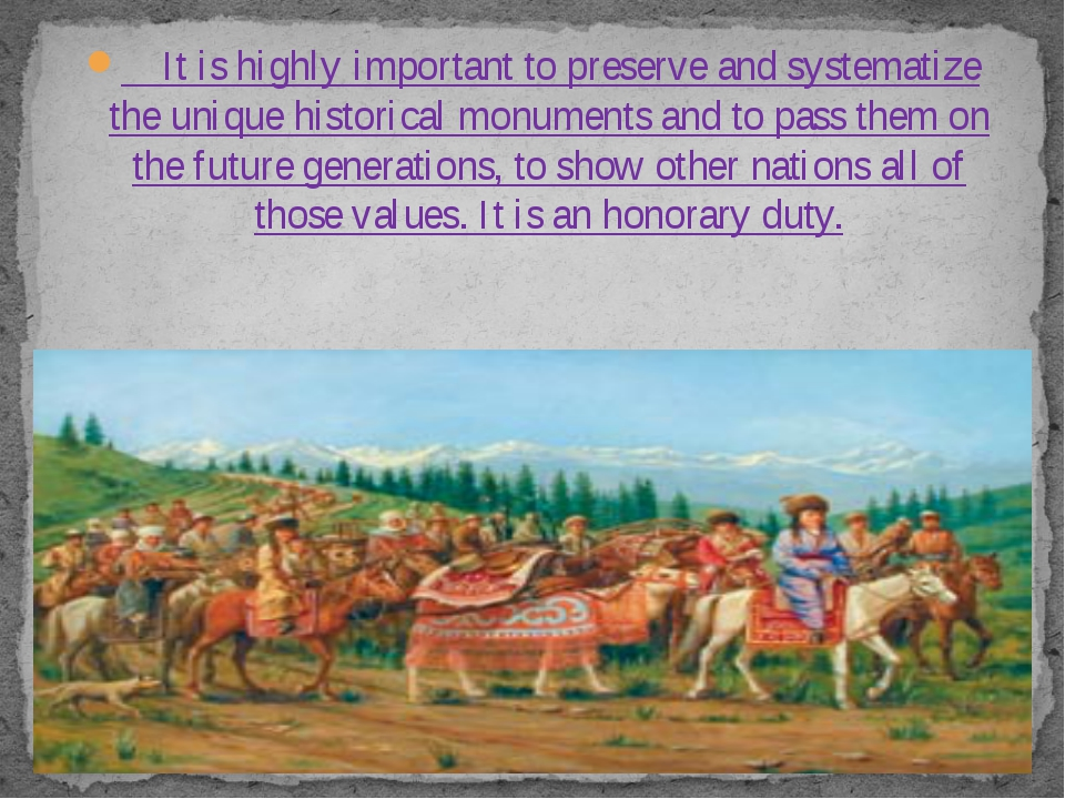 It is highly important to preserve and systematize the unique historical mon...