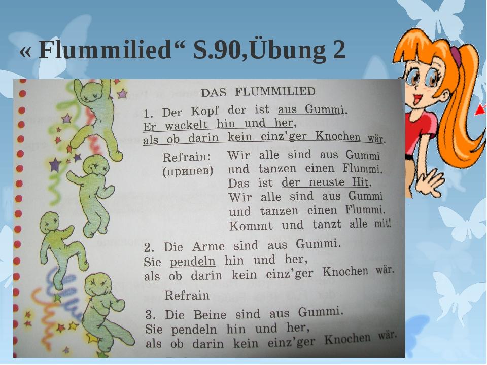 """« Flummilied"""" S.90,Übung 2"""
