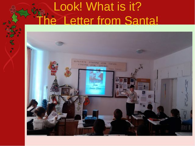 Look! What is it? The Letter from Santa!
