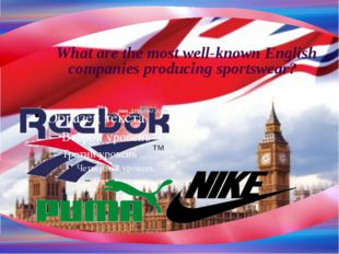 What are the most well-known English companies producing sportswear?