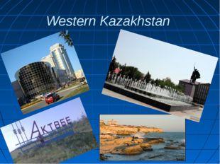 Western Kazakhstan