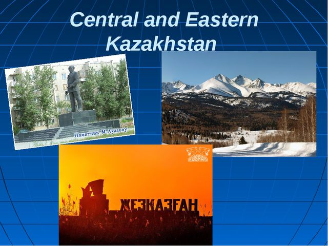 Central and Eastern Kazakhstan