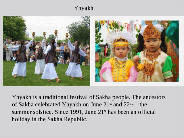 Yhyakh is a traditional festival of Sakha people. The ancestors of Sakha cele...