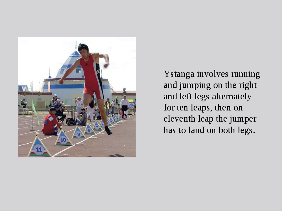Ystanga involves running and jumping on the right and left legs alternately f...