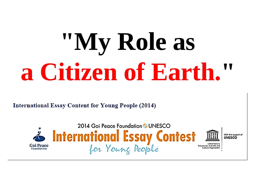 """My Role as a Citizen of Earth."""