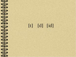 [t] [d] [id]
