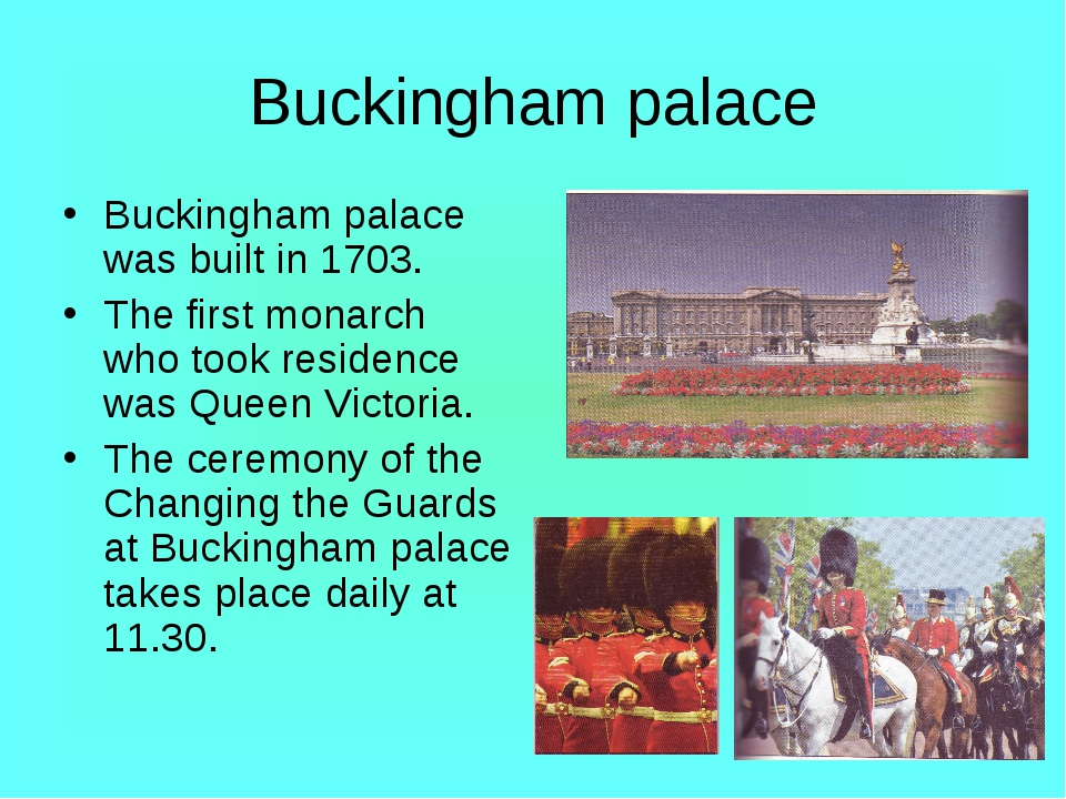 Buckingham palace Buckingham palace was built in 1703. The first monarch who...