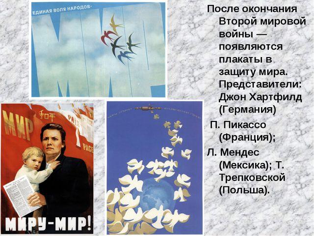 После окончания Второй мировой войны— появляются плакаты в защиту мира. Пред...